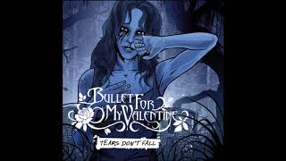 Bullet for My Valentine - 2005 - Tears Don't Fall EP [Full Album]