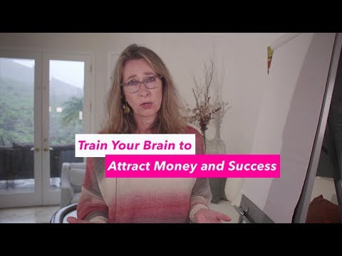 Train Your Brain to Attract Money and Success