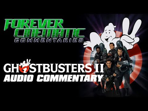 Ghostbusters 2 (1989) - Forever Cinematic Commentary