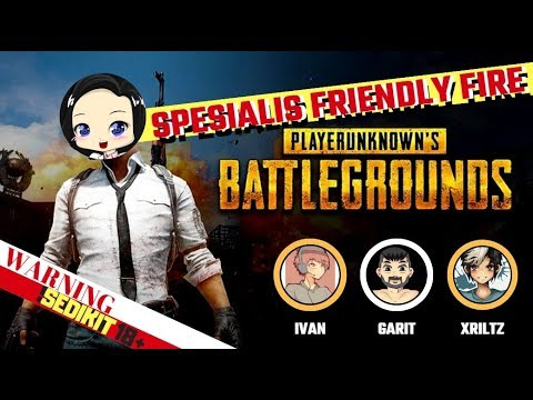 download PUBG INDONESIA - Spesialis Friendly Fire, Konten Berbau Dewasa