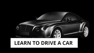 Learn to Drive a Car for Beginners