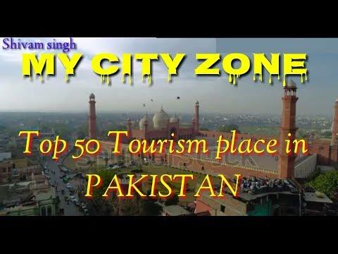 Pakistan/Top_50_Tourism_Place_in_Pakistan/ पाकिस्तान के 50 प्रमुख पर्यटन स्थल by my city zone