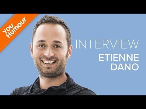 Interview d'Etienne Dano
