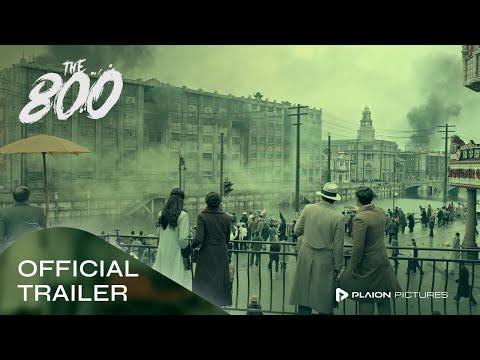 THE 800 (Deutscher Trailer) - Zhi-zhong Huang, Hao Ou, Wu Jiang