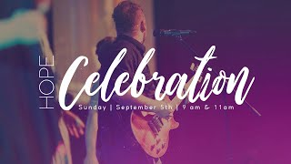 Celebration of Hope - 11 am