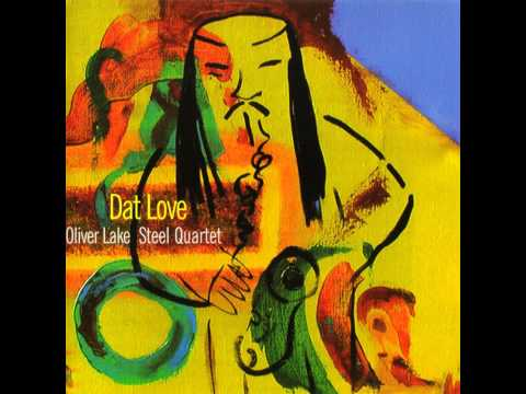 Oliver Lake Steel Quartet - Venus