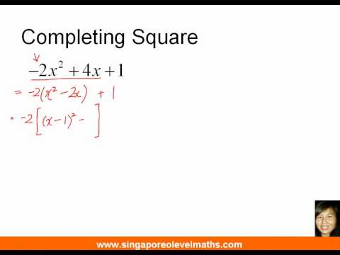 GCE O-Level E-Maths Completing Square Part 2 - Answer to Bonus Question