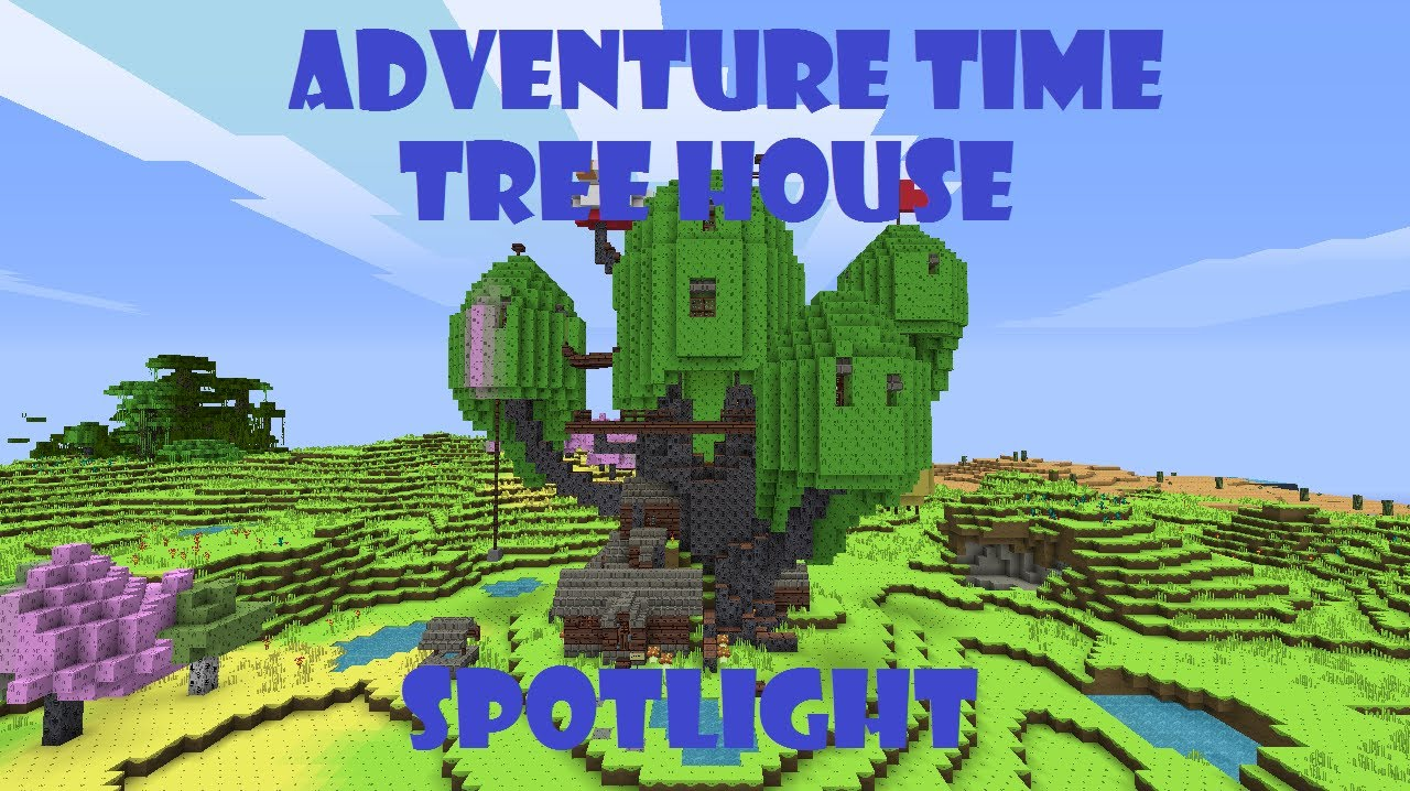 Minecraft Adventure Time Tree House Spotlight Youtube
