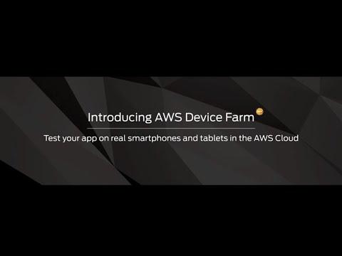 Introducing AWS Device Farm