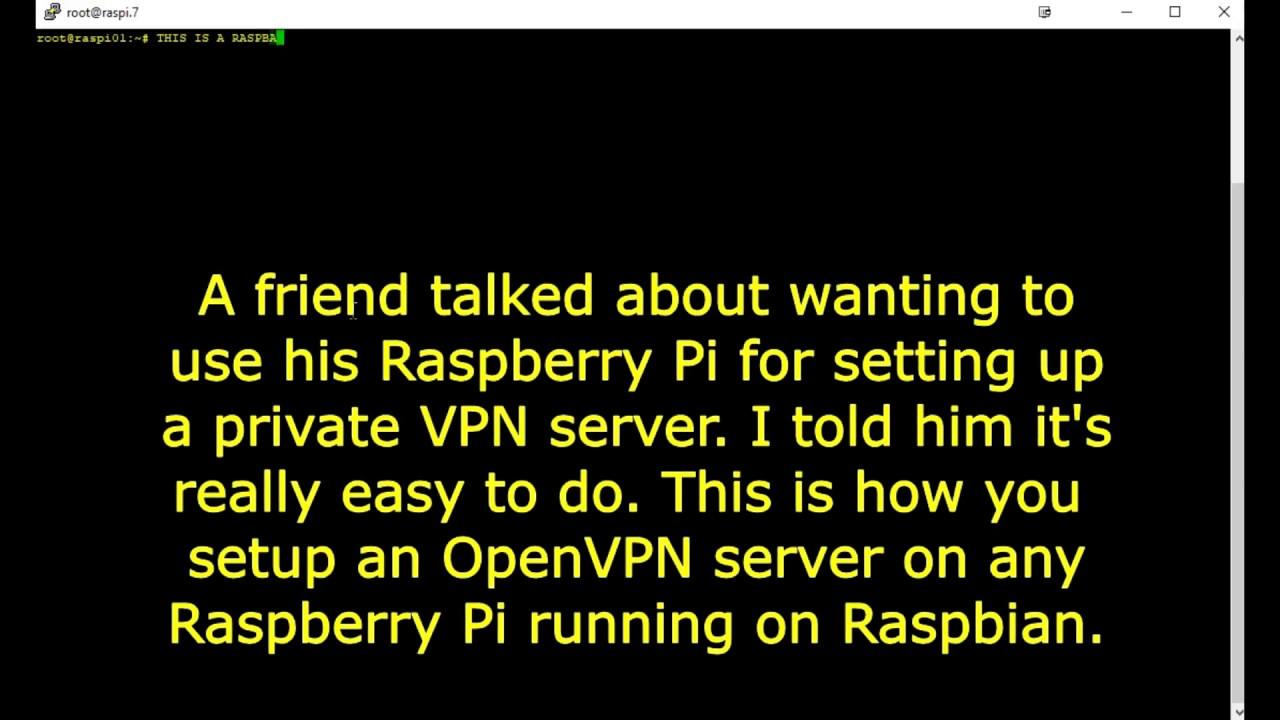 ▶️ Installing OpenVPN on Raspbian (April 2018 release) on any Raspberry Pi