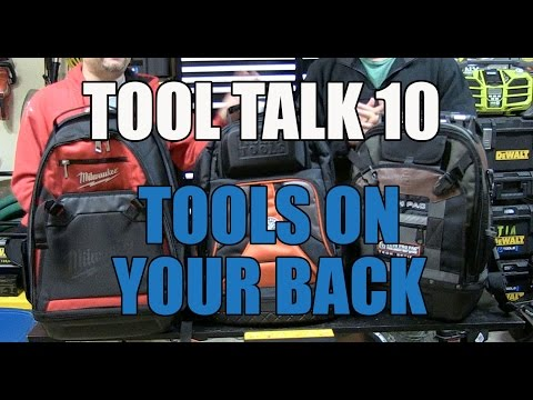 Tool Talk 10 - Tool Backpacks Compared