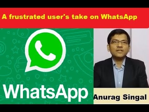 A Frustrated User's Take On Whatsapp