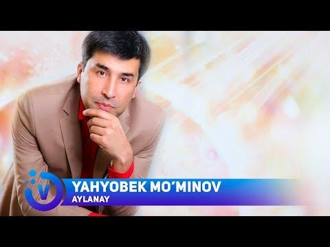 Yahyobek Mo'minov - Aylonayin | Яхёбек Муминов - Айлонайин (music version) 2018