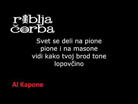 Riblja Čorba - Al Kapone HQ (tekst / lyrics)