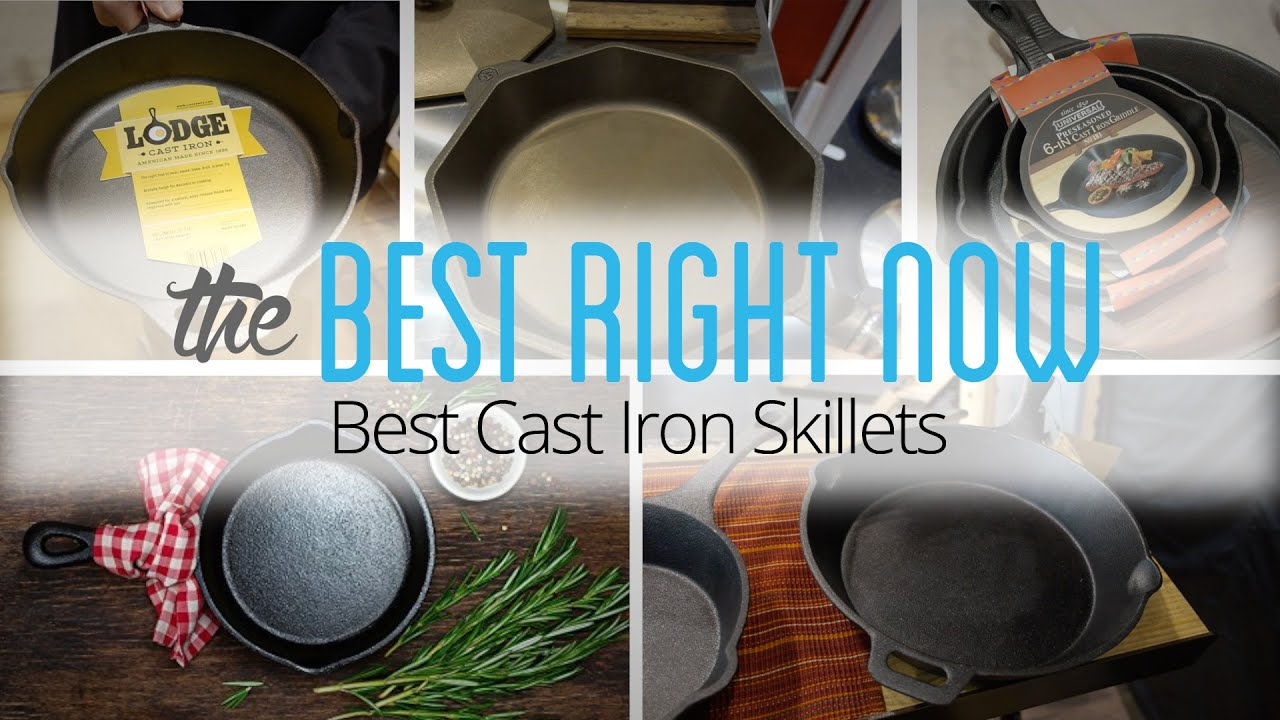 Best Right Now: The Best Cast Iron Skillets - YouTube