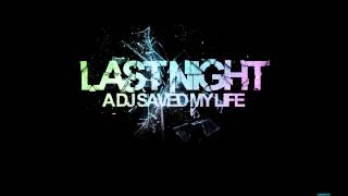 Last night a dj saved my life (Remix)