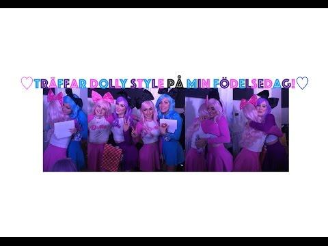 Ser Dolly Style på min födelsedag! |Lidingö