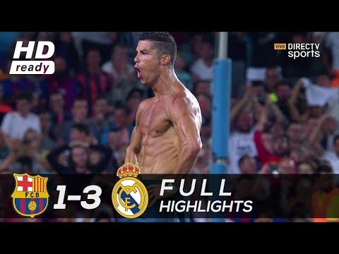 Barcelona 1 3 Real Madrid HD 1080i Spanish Super Cup Full Match Highlights 13 08 17   YouTube