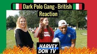 Dark Polo Gang - British Reaction HarveyDon TV