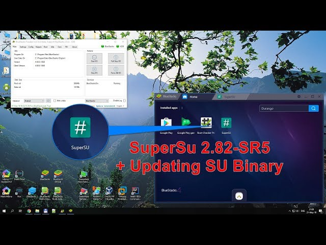How to Root BlueStacks Latest Version 2019