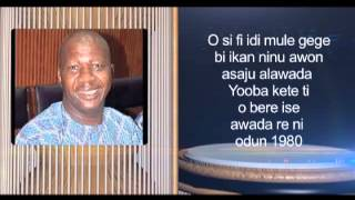 AGOGO AYO BIOGRAPHY OF BABATUNDE OMIDINA AKA BABA SUWE