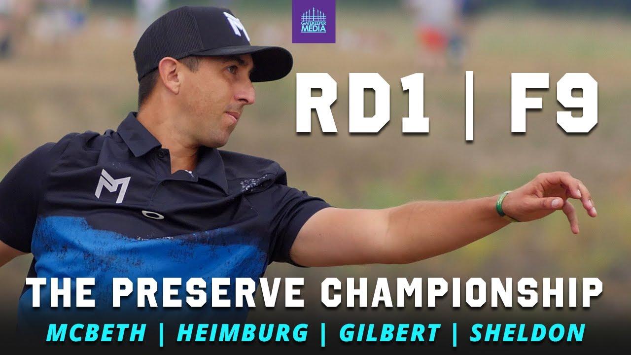 Download 2021 The Preserve Championship   RD1, F9   McBeth, Heimburg, Gilbert, Sheldon   GATEKEEPER MEDIA