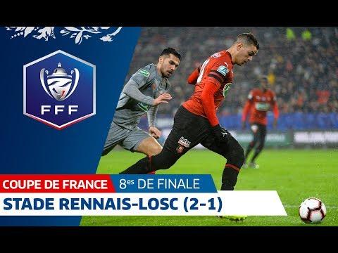 8es de finale : Stade Rennais-LOSC (2-1), le résumé, Coupe de France I FFF 2019