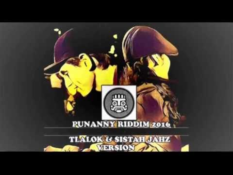 TLALOK MC FT SISTAH JAHZ PUNANNY RIDDIM 2016 -Version Singjay Ina di Dance