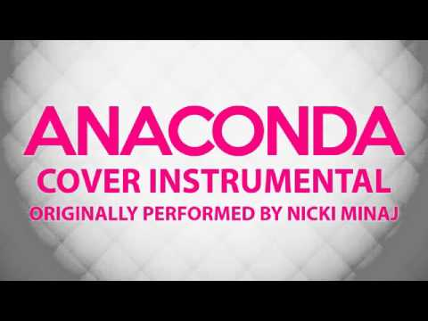Anaconda Cover Instrumental In the Style of Nicki Minaj