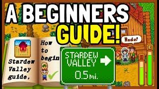 THE ULTIMATE BEGINNER GUIDE! - Stardew Valley - Starter Tips & Tricks!