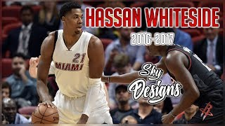 Hassan whiteside official 2016-2017 season highlights // 17.0 ppg, 14.1 rpg, 2.1 bpg