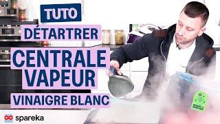 Comment détartrer sa centrale vapeur avec du vinaigre blanc