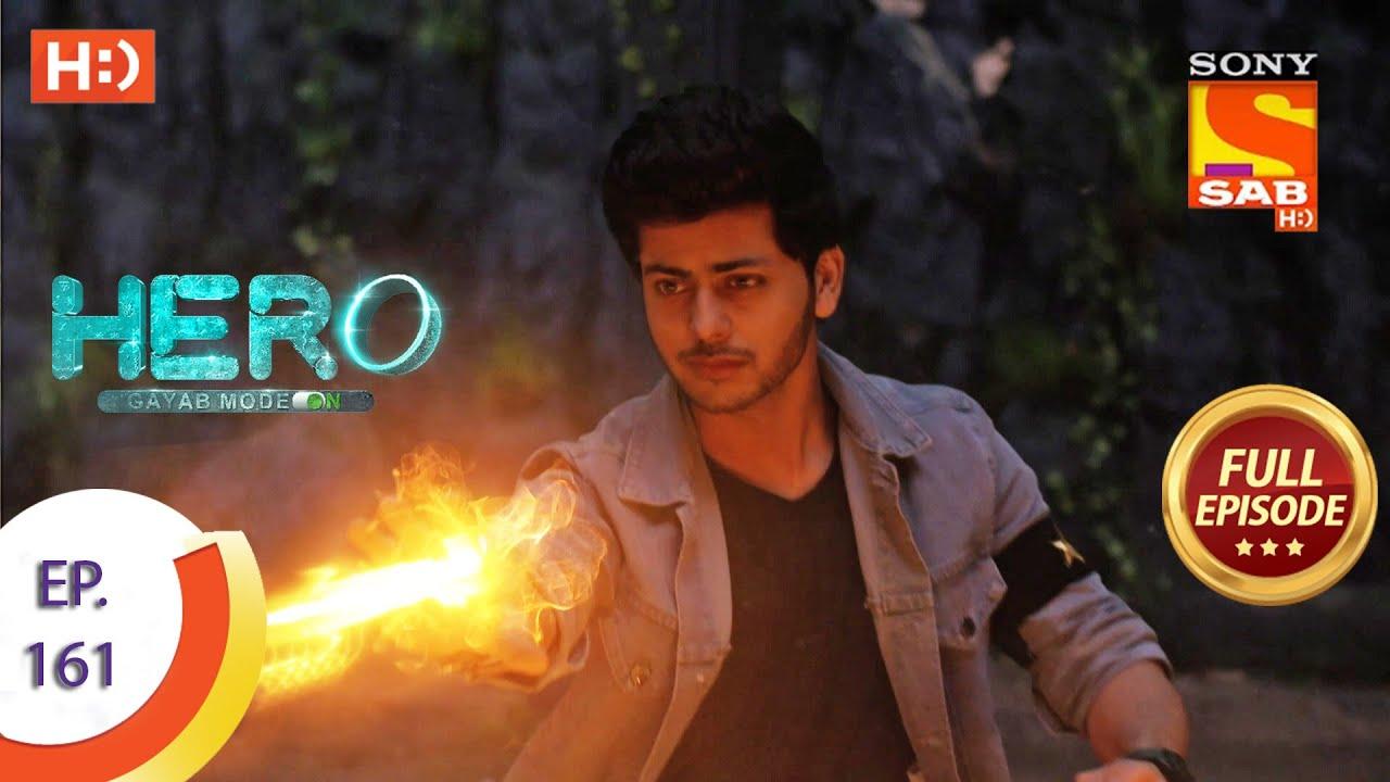 Download Hero - Gayab Mode On - Ep 161 - Full Episode - 22nd July, 2021