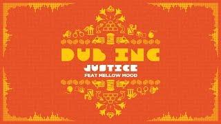 "DUB INC - Justice feat Mellow Mood (Lyrics Vidéo Official) - Album ""So What"""