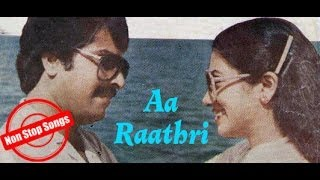 Non Stop Malayalam Movie Songs | Aa Raathri (1982)
