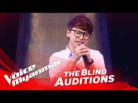 "The Voice Myanmar 2018 Blind Audition - Tsaw Tsaw: ""ခ်စ္ဦးေမ"""