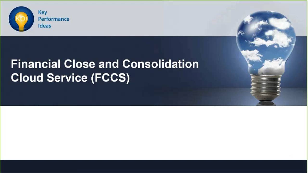 Oracle Fccs Is A Consolidation Close Cloud Application Right For