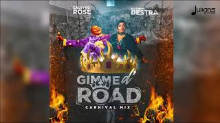 Calypso Rose - Gimme D' Road feat. Destra (Carnival Mix)   SGMM
