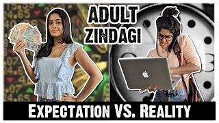 Adult Life | Expectation Vs. Reality | Rickshawali