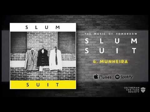Slum Suit - Munheira