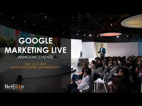 Key Updates From Google Marketing Live | Modern Search Month 2019