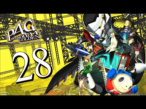 Persona 4 Golden Stream [28] - TRUE ENDING