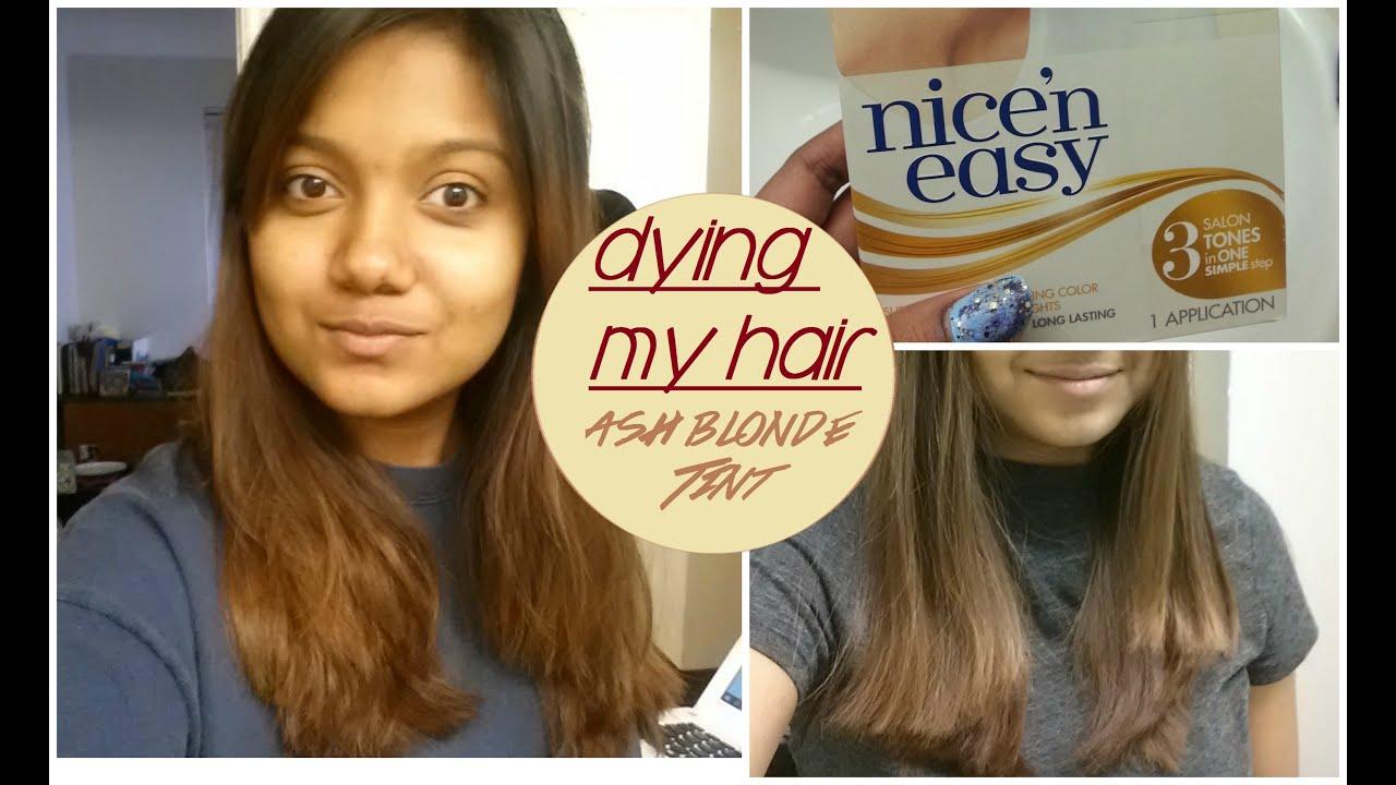 Dying My Hair Ash Blonde Tint Nice N Easy