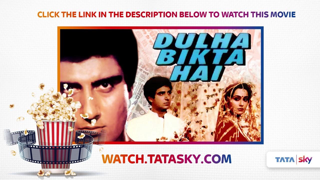Watch Full Movie Dulha Bikta Hai Youtube