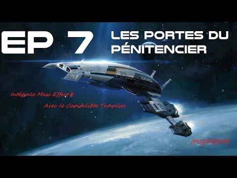 Playthrough Mass Effect 2 - Ep7 - Les portes du pénitencier [FR] [HD]