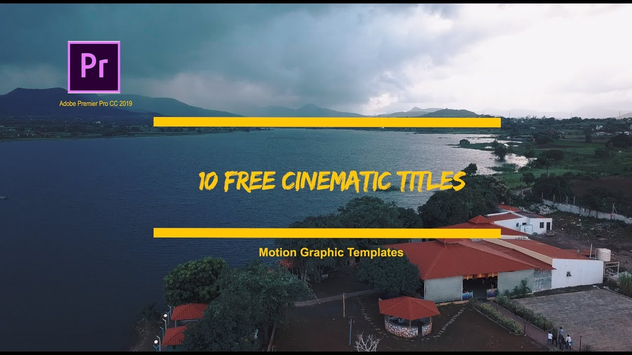 10 Free Cinematic Title Preset Pack | Adobe  Premier Pro CC 2019