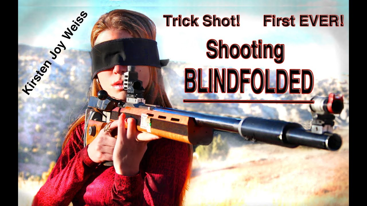 TRICK SHOT Blindfolded Shooting a Rifle - Accurately ...