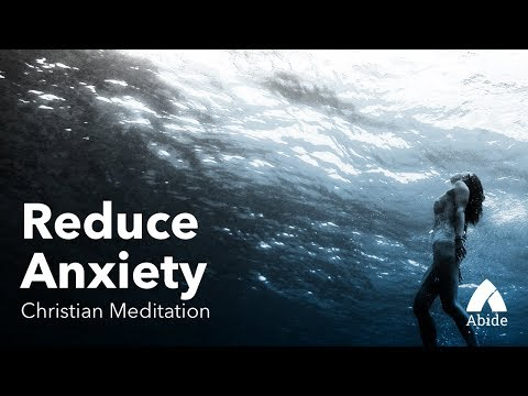 guided-christian-meditation:-reducing-anxiety-(8-minutes)