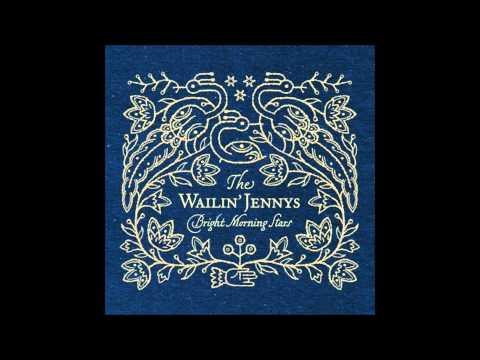 The Wailin' Jennys - Across the Sea