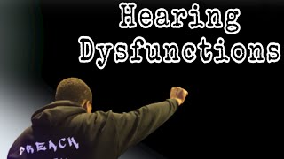 Hearing Dysfunctions
